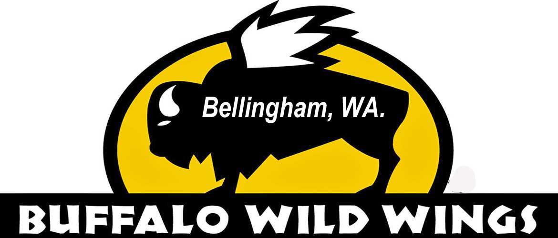 Buffalo Wild Wings - Bellingham, WA.
