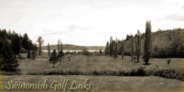Swinomish Golf Links - Anacortes, WA.